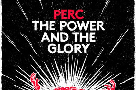 perc-the-power-and-the-glory